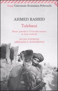 Talebani. Islam, petrolio e il grande scontro in Asia centrale