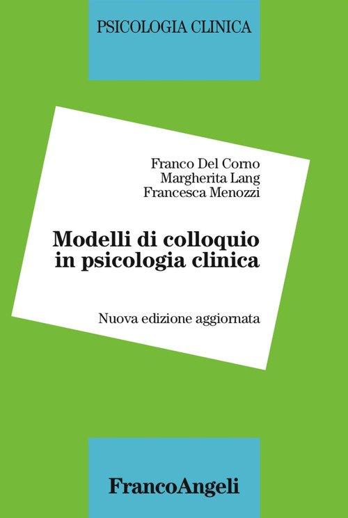 Modelli di colloquio in psicologia clinica