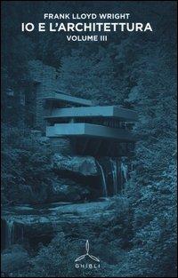 Io e l'architettura. Vol. 3