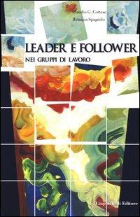 Leader e follower nei gruppi di lavoro