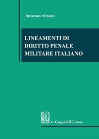Lineamenti di diritto penale militare italiano