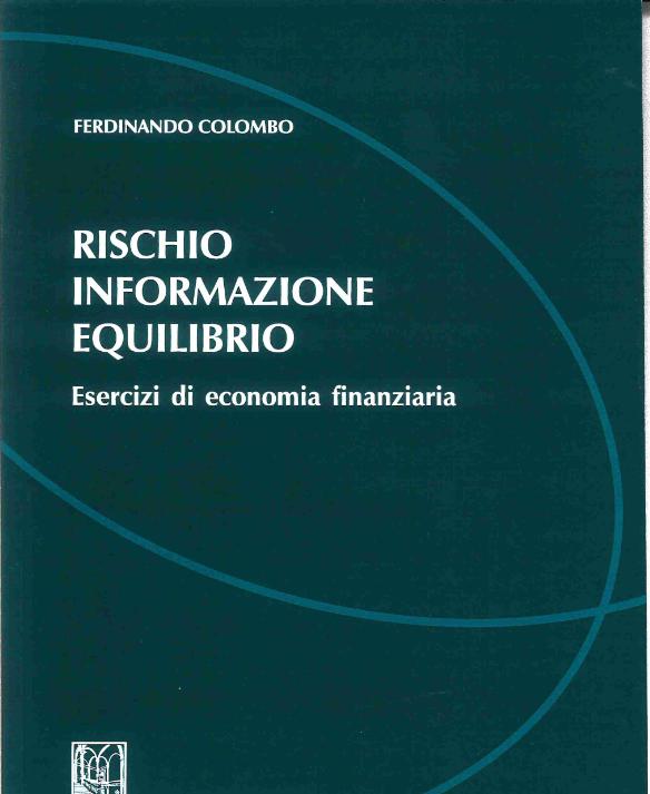 Rischio, informazione, equilibrio. Esercizi di economia finanziaria
