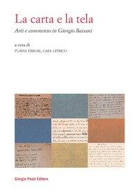 La carta e la tela. Arti e commento in Giorgio Bassani