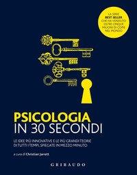 Psicologia in 30 secondi