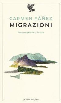 Migrazioni. Testo spagnolo a fronte