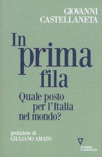 In prima fila. Quale posto per l'Italia nel mondo?