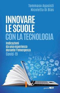 Innovare le scuole con la tecnologia. Indicazioni da una esperienza durante l'emergenza Covid-19