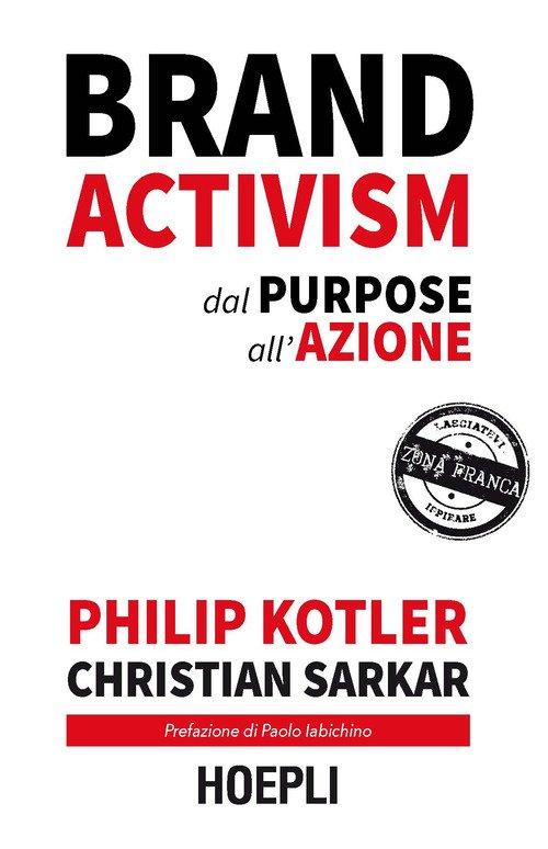 Brand activism. Dal purpose all'azione