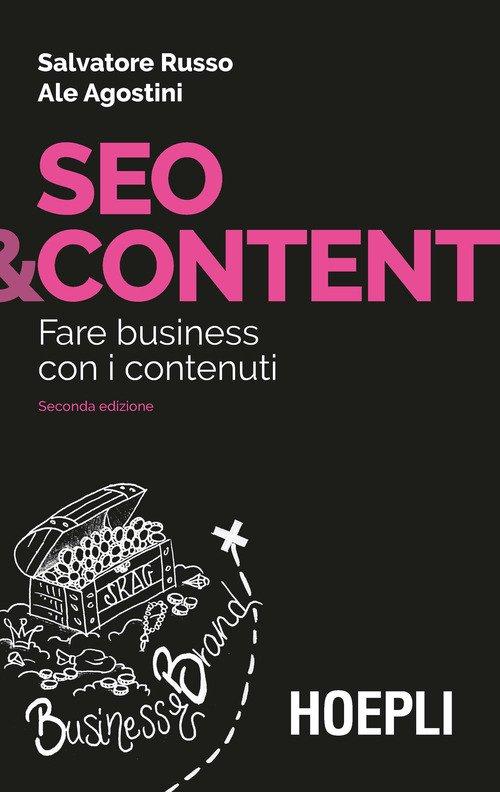 Seo & content. Fare business con i contenuti