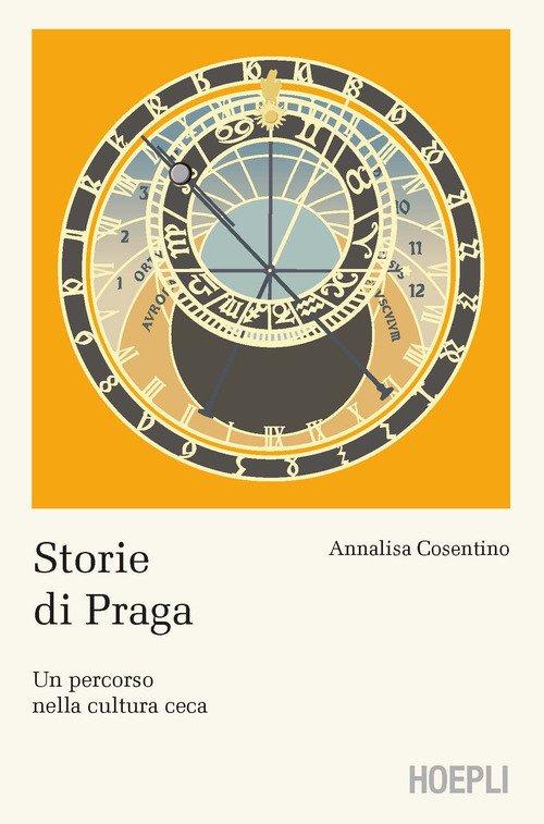 Storie di Praga. Un percorso nella cultura ceca