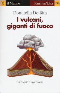 I vulcani, giganti di fuoco