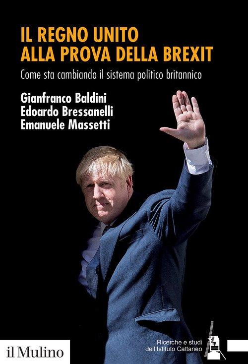 Il Regno Unito alla prova della Brexit. Come sta cambiando il sistema politico britannico