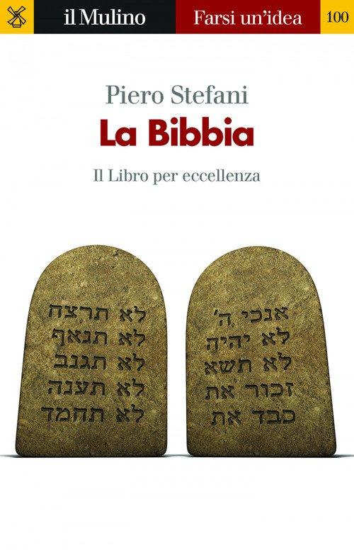 La Bibbia. Il libro per eccellenza