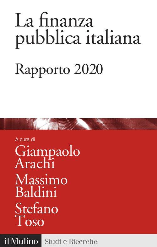 La finanza pubblica italiana. Rapporto 2020