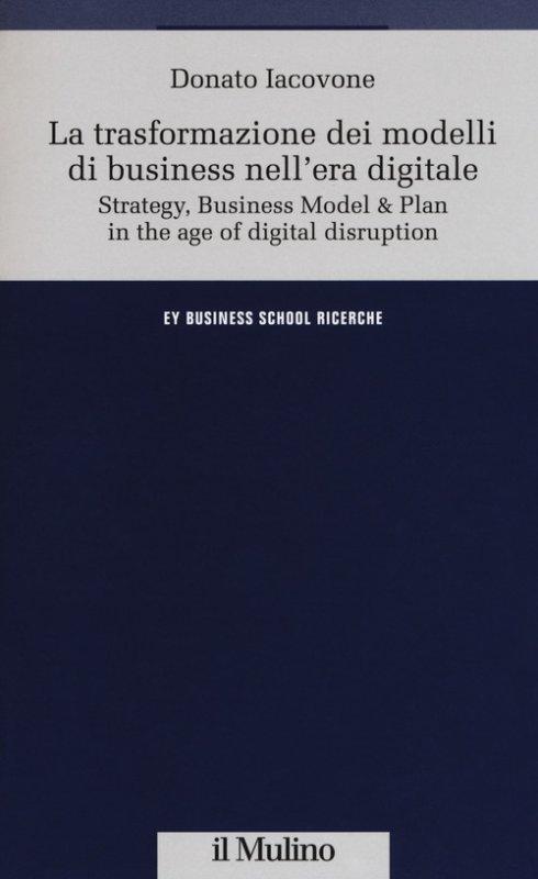 La trasformazione dei modelli di business nell'era digitale