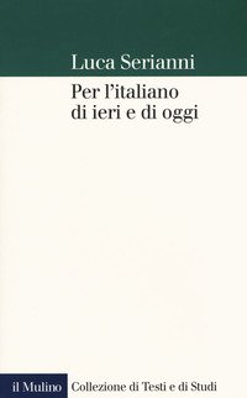 Per l'italiano di ieri e di oggi