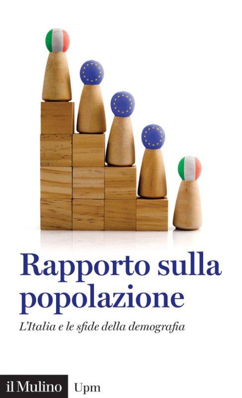 Rapporto sulla popolazione. L'Italia e le sfide della demografia