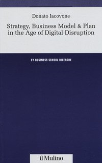 Strategy, business model & plan in the age of digital disruption