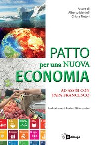Patto per una nuova economia. Ad Assisi con papa Francesco