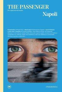 Napoli. The passenger. Per esploratori del mondo