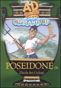 Poeseidone Jr. L`isola Dei Ciclopi. Aspiranti Dei