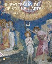Epifania. Il battesimo di Cristo nell'arte