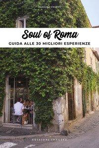 Soul of Rome. Ediz. italiana