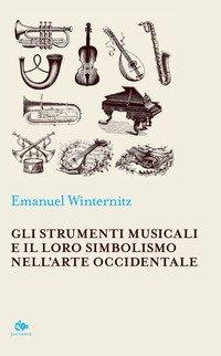 Gli strumenti musicali e il loro simbolismo nell'arte occidentale