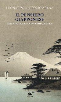 Il pensiero giapponese. L'età moderna e contemporanea