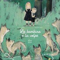 La bambina e la volpe