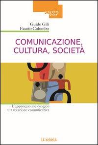 Comunicazione, cultura, società