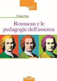 Rousseau e le pedagogie dell'assenza