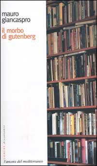 Il morbo di gutenberg