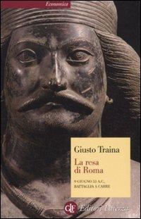 La resa di Roma. 9 giugno 53 a. C., battaglia a Carre