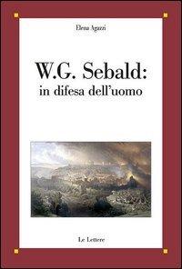 W. G. Sebald: in difesa dell'uomo