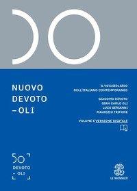 Nuovo Devoto-Oli. Il vocabolario dell'italiano contemporaneo 2021