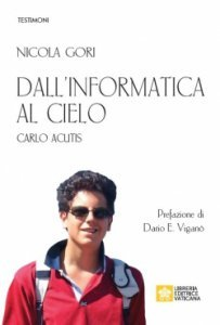 Dall'informatica al cielo. Carlo Acutis
