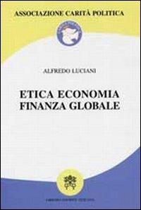 Etica economica finanza globale