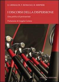 I discorsi della dispersione. Una politica partenariato