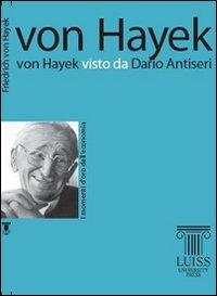 Von Hayek visto da Dario Antiseri