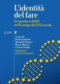 L'identità del fare. Economia e diritti nell'Europa del XXI secolo