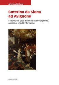 Caterina da Siena ad Avignone