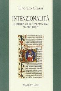 Intenzionalità. La dottrina dell'«esse apparens» nel secolo XIV