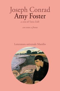 Amy Foster. Testo inglese a fronte