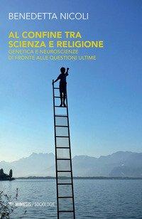Al confine tra scienza e religione