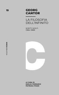 Filosofia dell'infinito. Scritti scelti (1884-1888)