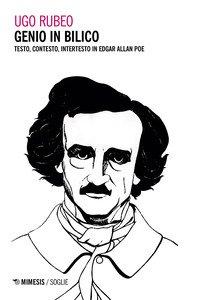 Genio in bilico. Testo, contesto, intertesto in Edgar Allan Poe