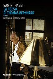 La poesia di Thomas Bernhard. Saggi