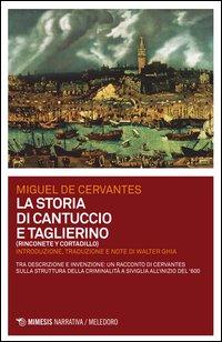 La storia di Cantuccio e Taglierino