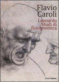 Leonardo. Studi di fisiognomica